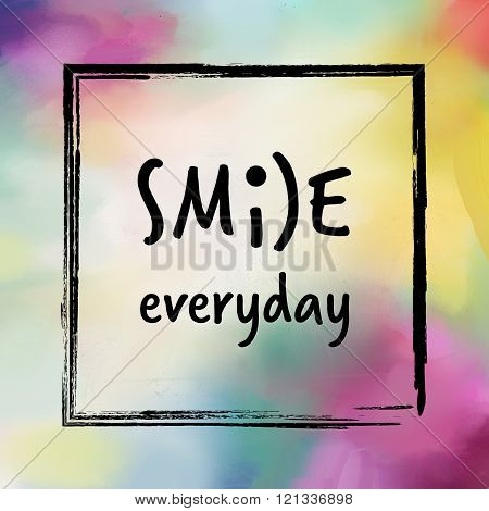 Smile everyday positive message