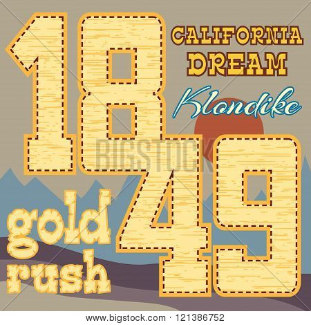 California dream Typography Graphics. Klondike. T-shirt Printing Design for sportswear apparel. CA original wear. Concept in vintage graphic style for print production. Effect of gold.