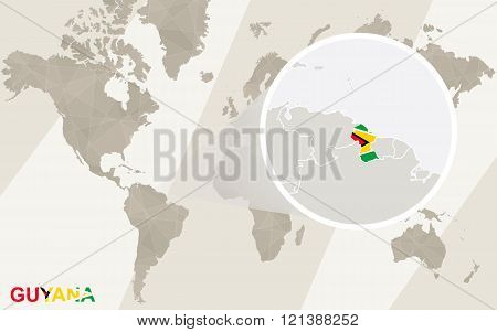 Zoom On Guyana Map And Flag. World Map.