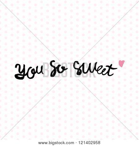You So Sweet