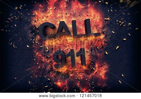 Fiery poster with explosive flames and sparks and black text - Call 911, conceptual of an emergency or accident