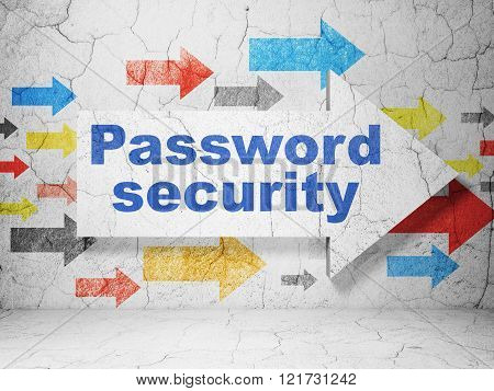 Protection concept: arrow with Password Security on grunge wall background