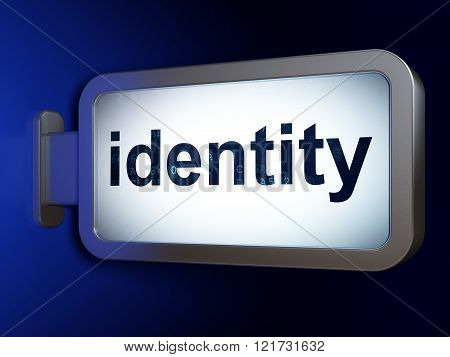 Security concept: Identity on billboard background