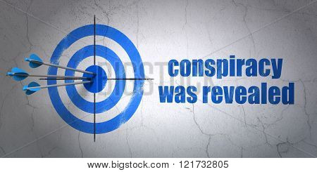 Political concept: target and Conspiracy Was Revealed on wall background