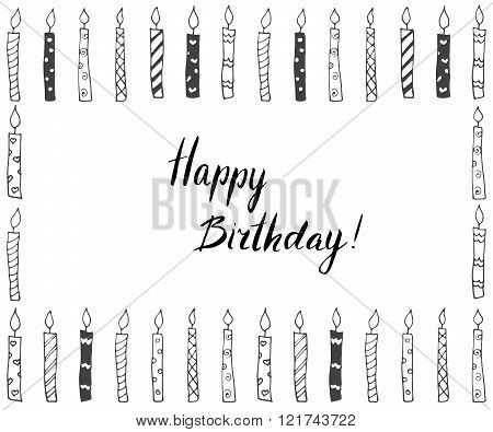 Hand Drawn Party Background With Candles, Hand Written Lettering Text Happy Birthday, Isolated On Wh