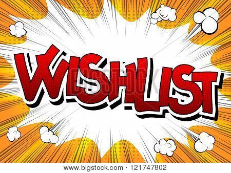 Wishlist - Comic Book Style Word.