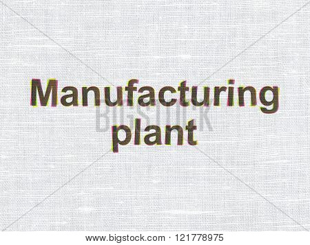 Manufacuring concept: Manufacturing Plant on fabric texture background