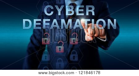 Legal consultant is touching CYBER DEFAMATION on a virtual interface. Information technology concept for defamation via malicious online commentary in forums websites and internet portals.