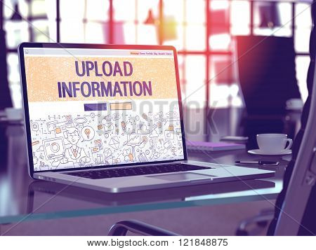 Upload Information Concept on Laptop Screen.