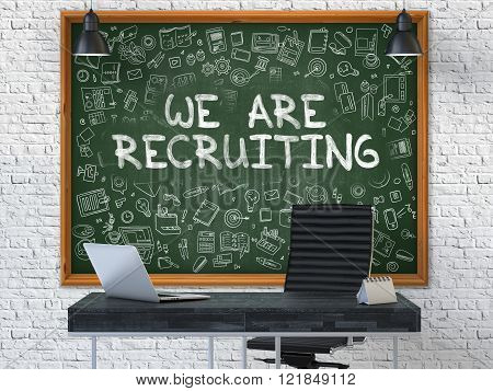 We are Recruiting Concept. Doodle Icons on Chalkboard.