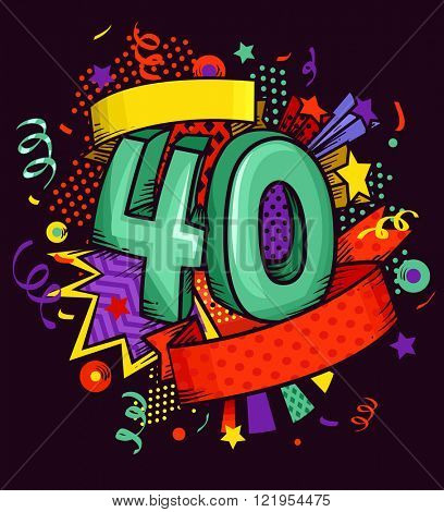 Caricaturish Illustration of the Number 40 Surrounded by Colorful Embellishments poster