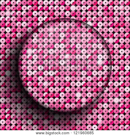 Sequin circle. Pink sequin background. Eps 10.