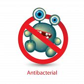 Antibacterial sign with a funny green cartoon bacteria. Isolated vector illustration. Bacteria kill symbol poster