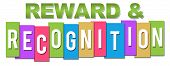 Reward and recognition text written over colorful background. poster