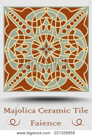 Majolica tile in beige, olive green and red terracotta. Vintage ceramic tile. Traditional pottery product. Spanish ceramics element with multicolored geometric ornament. Vector EPS 10