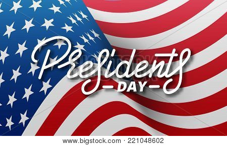 Presidents Day. Banner for USA Presidents Day Holiday. USA National Flag and Lettering.