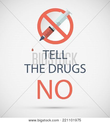 Stop Drugs sign. Vector illustration flat style design. International Day against Drug Abuse. Red sign with a syringe. Vector illustration