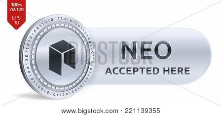 NEO accepted sign emblem. 3D isometric Physical coin with frame and text Accepted Here. Cryptocurrency. Silver coin with NEO symbol isolated on white background. Stock vector illustration