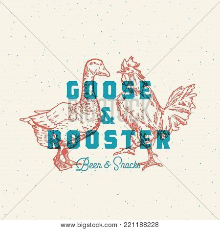 Goose and Rooster Beer and Snacks Abstract Vector Sign, Symbol or Logo Template. Hand Drawn Birds Sillhouette with Retro Typography and Shabby Textures. Bar or Pub Vintage Emblem. Isolated.
