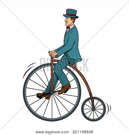 Gentleman ride vintage bicycle pop art retro vector illustration. Isolated image on white background. Comic book style imitation.