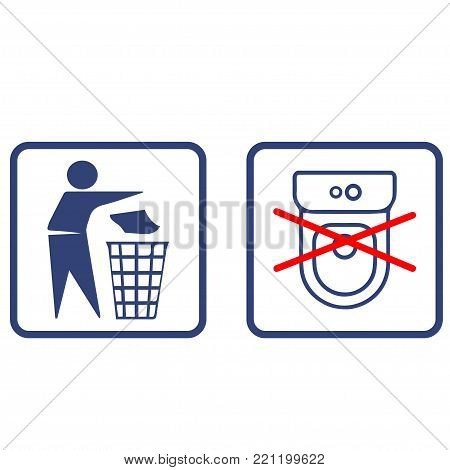 Throw litter in the litter bin not in the toilet