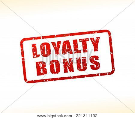 Illustration of loyalty bonus text buffered on white background