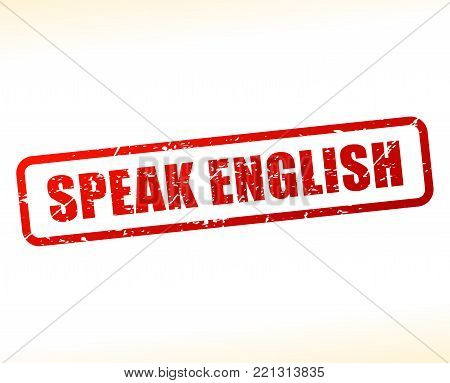 Illustration of speak english text buffered on white background