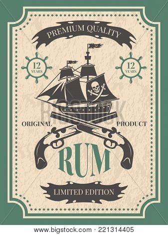 Rum. Vintage label at pirate theme for bottle of rum, vintage retro label, vector illustration