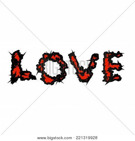 Love Script with thorns. grunge style. Vector illustration for t-shirt