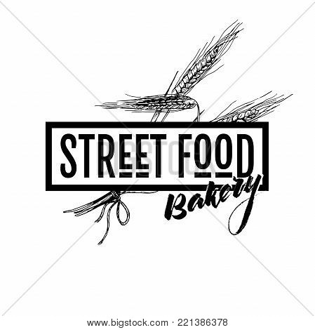 Hand drawn fast food banner. Street food bakery framed logo with wheat ers. engraved vector illustration. Isolated on white. For restaurant, menu, street food, bakery, cafe, logo, flyer banner