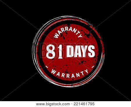 81 days warranty icon vintage rubber stamp guarantee
