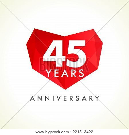 Anniversary 45 years old celebrating logotype with hearts. Luxurious celebrating congratulating greetings, stained glass numbers template. Valentine's Day abstract emotional lovely isolated shape.