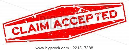 Grunge red claim accepted word hexagon rubber seal stamp on white background