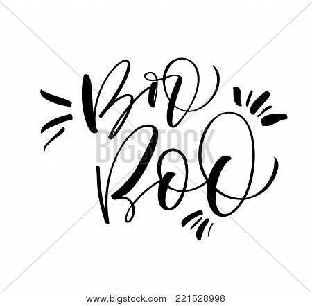 Boo phrase in two variants. Ink illustration. Modern brush calligraphy. Isolated on white background.