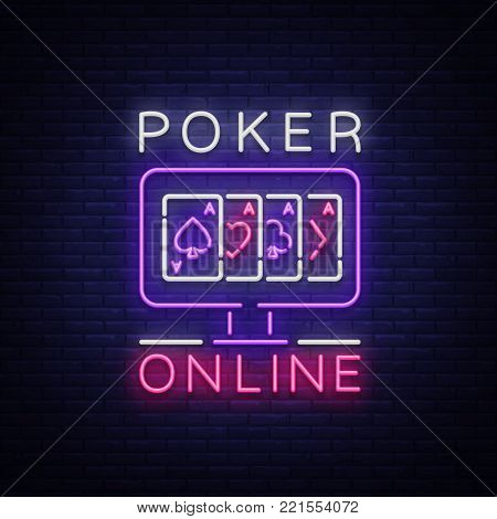Online poker is a neon sign. Logo symbol in neon style svityaschyysya bright banner billboard night, bright neon poker, gambling casino for your projects. Play money online. Vector illustration.