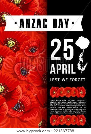 Anzac Day 25 April memorial Australian war anniversary poster or greeting card of red poppy flowers. Vector Anzac Day WWI Australia and New Zealand war veterans remembrance day holiday symbols design