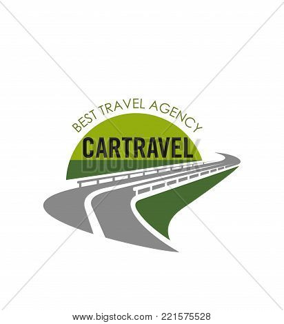 Travel agency or road trip agency icon template of highway and green horizon. Vector isolated symbol of car road or motorway for holiday tourism travel or vacations journey transportation