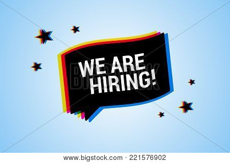 We are hiring banner with chromatic cmyk color distortion, blur effect. Vector illustration