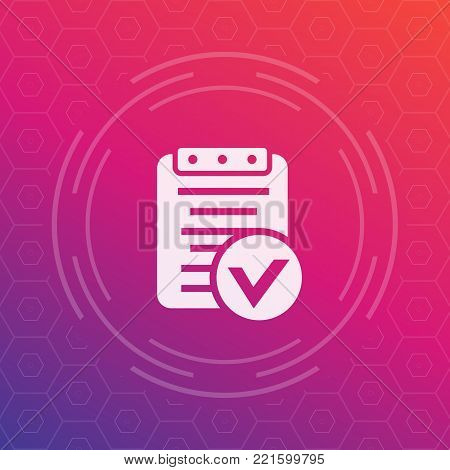 valid document vector icon, approved report, contract, eps 10 file, easy to edit