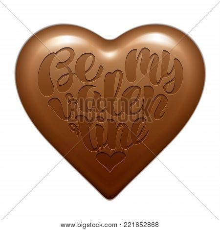Be my Valentine vector handwritten lettering  design embossed on chocolate candy. Text shaped in heart . Happy Valentine's day and weeding romantic layout template card.