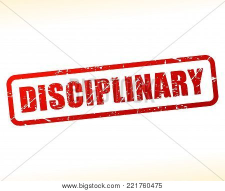 Illustration of disciplinary red text stamp concept