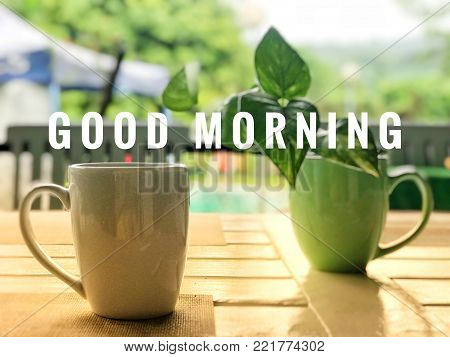 Motivational and inspirational greetings - Good morning words with blurred styled background.