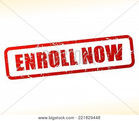 Illustration of enroll now text stamp concept
