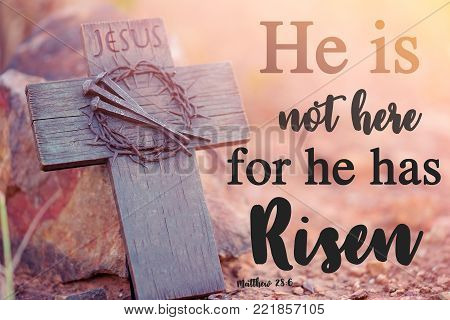 Bible Lettering. Christian Art. He Is Not Here - He Has Risen. Easter.wooden Holy Cross, Crown Of Th