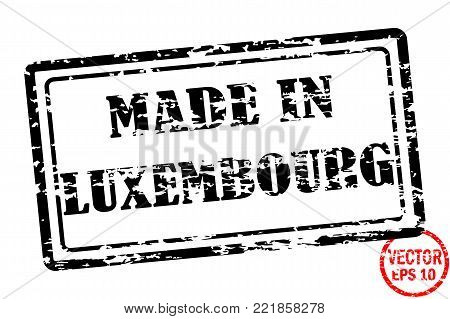 Made in Luxembourg - template of grunged black square stamp for business isolated on white background. Usable as rubber, banner, label, logo, icon or watermark for manufactured products etc.