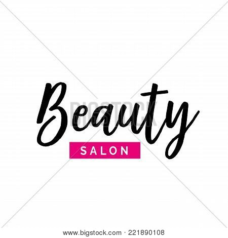 Beauty salon lettering with pink element. Calligraphic inscription can be used for leaflets, posters, banners.