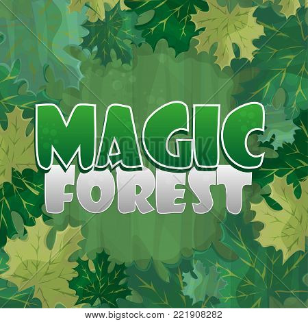 Frame for text decoration. Enchanted forest with green maple leaf - cartoon illustration