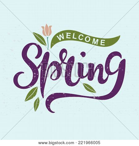 Welcome Spring text as logotype, badge and icon. Hand drawn Spring lettering for Warm season Postcard, card, invitation, flyer, banner template. Vector illustration isolated on background with texture
