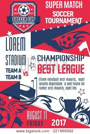 Soccer club or college league match game championship or football tournament poster design template. Vector soccer victory cup and football ball goal on arena stadium, flags and champion prize