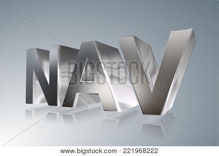 Accounting term - NAV -Net Asset Value  - 3D image